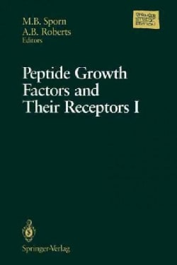 Peptide Growth Factors and Their Receptors (Paperback)