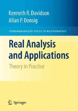 Real Analysis and Applications: Theory in Practice (Hardcover)