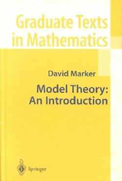 Model Theory: An Introduction (Hardcover)