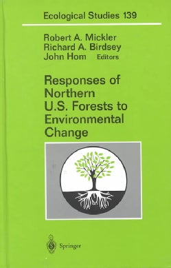 Responses of Northern U.S. Forests to Environmental Change (Hardcover)