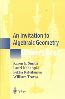 An Invitation to Algebraic Geometry (Hardcover)