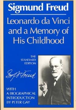 Leonardo Da Vinci and a Memory of His Childhood (Paperback)