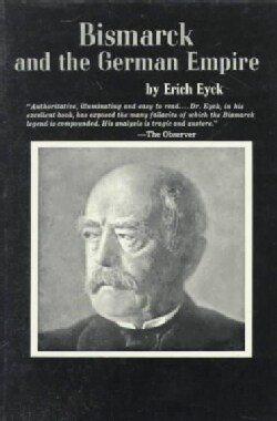 Bismarck and the German Empire (Paperback)