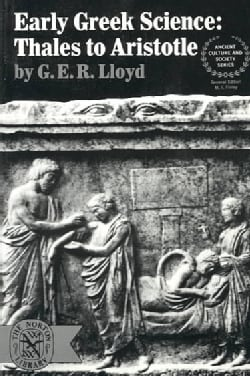 Early Greek Science: Thales to Aristotle (Paperback)