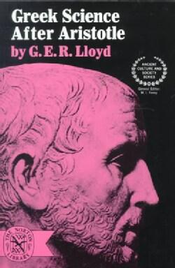 Greek Science After Aristotle (Paperback)
