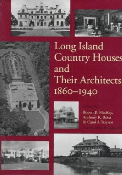 Long Island Country Houses and Their Architects, 1860-1940 (Hardcover)