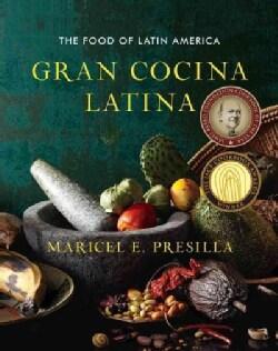 Gran Cocina Latina: The Food of Latin America (Hardcover)