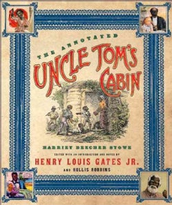 The Annotated Uncle Tom's Cabin (Hardcover)