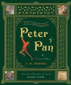 The Annotated Peter Pan (Hardcover)
