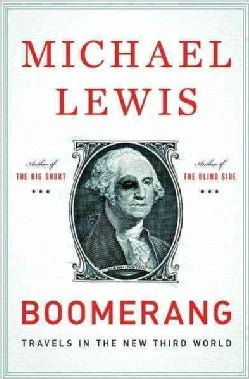 Boomerang: Travels in the New Third World (Hardcover)
