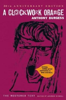 A Clockwork Orange: The Restored Edition (Hardcover)