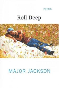 Roll Deep: Poems (Hardcover)