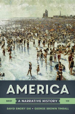 America +with Ebook and InQuizitive: A Narrative History (Paperback)
