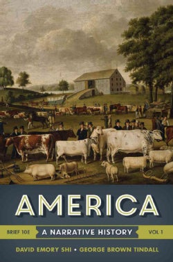America + with Ebook and InQuizitive: A Narrative History Chapters 1 - 16 (Paperback)