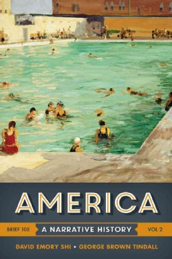 America + with Ebook and InQuizitive: A Narrative History Chapters 16 - 32 (Paperback)