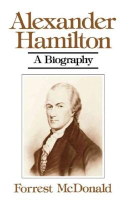 Alexander Hamilton: A Biography (Paperback)