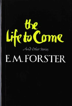 The Life to Come: And Other Short Stories (Paperback)