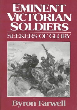 Eminent Victorian Soldiers: Seekers of Glory (Paperback)