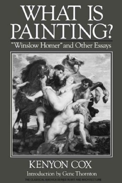 What Is Painting?: Winslow Homer & Other Essays (Paperback)