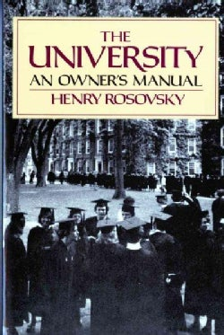 The University: An Owner's Manual (Paperback)