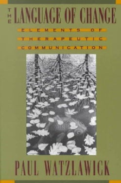 The Language of Change: Elements of Therapeutic Communication (Paperback)