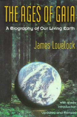 The Ages of Gaia: A Biography of Our Living Earth (Paperback)