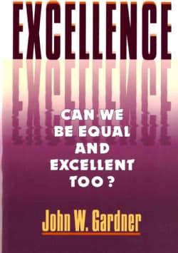 Excellence: Can We Be Equal and Excellent Too? (Paperback)