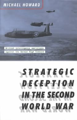 Strategic Deception in the Second World War (Paperback)