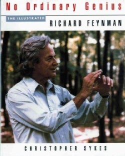 No Ordinary Genius: The Illustrated Richard Feynman (Paperback)