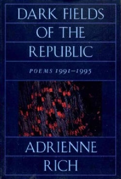 Dark Fields of the Republic: Poems, 1991-1995 (Paperback)