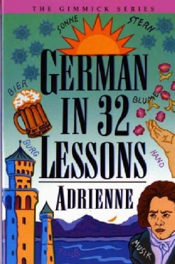 German in 32 Lessons (Paperback)