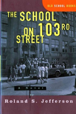The School on 103rd Street: A Novel (Paperback)