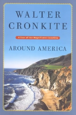 Around America: A Tour of Our Magnificent Coastline (Paperback)