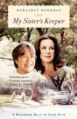 My Sister's Keeper: Learning to Cope With a Sibling's Mental Illness (Paperback)