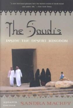 The Saudis: Inside the Desert Kingdom (Paperback)