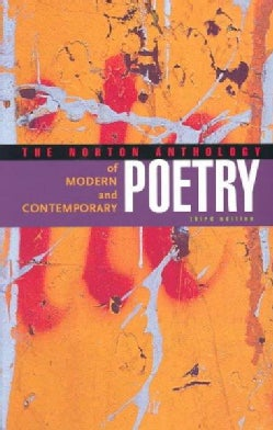 The Norton Anthology of Modern and Contemporary Poetry (Paperback)