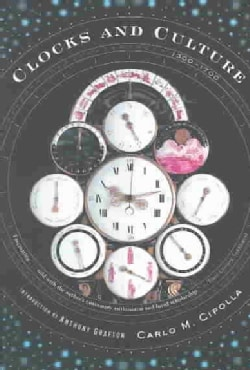 Clocks and Culture, 1300-1700 (Paperback)