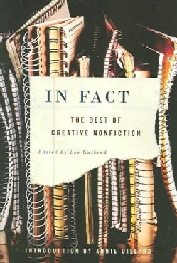 In Fact: The Best Of Creative Nonfiction (Paperback)