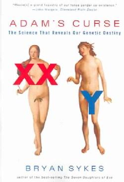 Adam's Curse: The Science That Reveals Our Genetic Destiny (Paperback)