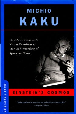 Einstein's Cosmos: How Albert Einstein's Vision Transformed Our Understanding Of Space And Time (Paperback)
