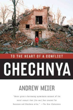 Chechnya: To The Heart Of A Conflict (Paperback)