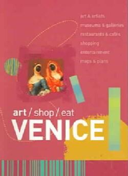 Art/Shop/Eat Venice (Paperback)