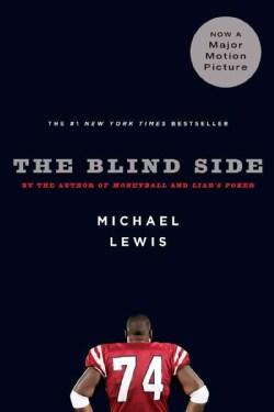 The Blind Side: Evolution of a Game (Paperback)
