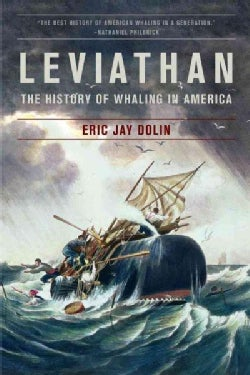 Leviathan: The History of Whaling in America (Paperback)
