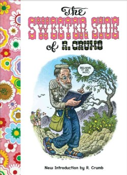 The Sweeter Side of R. Crumb (Paperback)