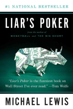 Liar's Poker: Rising Through the Wreckage on Wall Street (Paperback)