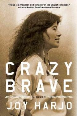 Crazy Brave: A Memoir (Paperback)