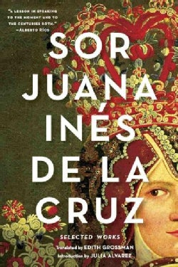 Sor Juana Ines De La Cruz: Selected Works (Paperback)