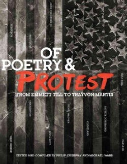Of Poetry and Protest: From Emmett Till to Trayvon Martin (Paperback)