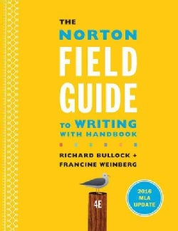 The Norton Field Guide to Writing with Handbook: 2016 MLA Update (Paperback)